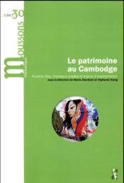 Vente  MOUSSONS N.30 ; le patrimoine au Cambodge  - Moussons