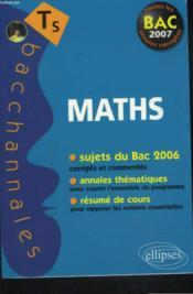 Mathematiques ; enseignement obligatoire et de spécialité ; sujets du Bac 2006 corrigés et commentés, annales thématiques et résumé de cours (Bac 2007) - Couverture - Format classique