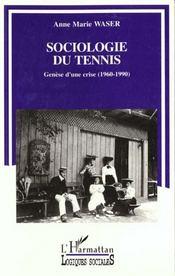 Sociologie Du Tennis - Intérieur - Format classique