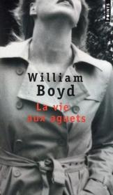 Vente  La vie aux aguets  - William Boyd