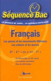 Francais seconde premiere ; les genres et les mouvements litteraires ; les auteurs et les oeuvres - Intérieur - Format classique