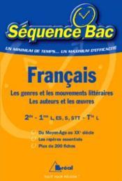 Francais seconde premiere ; les genres et les mouvements litteraires ; les auteurs et les oeuvres - Couverture - Format classique