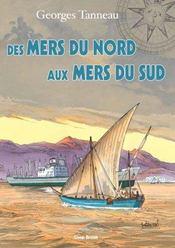 Des Mers Du Nord Aux Mers Du Sud - Intérieur - Format classique