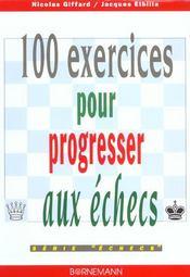100 Exercices Pour Progresser Aux Echecs - Intérieur - Format classique
