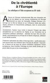 De La Chretiente A L'Europe ; Les Catholiques Et L'Idee Europeenne Au Xx Siecle - 4ème de couverture - Format classique