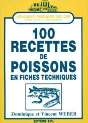 100 Recettes De Poisson En Fiches Techniques - Couverture - Format classique