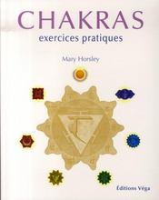 Chakras ; exercices pratiques - Intérieur - Format classique