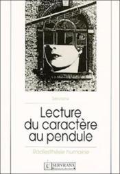 Lecture Du Caractere Au Pendule - Couverture - Format classique