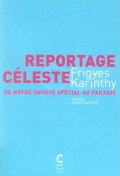 Reportage Celeste De Notre Envoye Special Au Paradis - Intérieur - Format classique