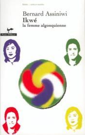 Ikwe la femme algonquienne - Couverture - Format classique
