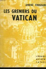 Les Greniers Du Vatican. - Couverture - Format classique