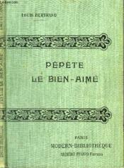 Pepete Le Bien Aime. - Couverture - Format classique