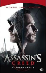 Assassin's creed ; le roman du film  - Christie Golden