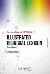Vente livre :  Illustrated bilingual lexicon sango-english t.2  - Georgette Koyt - Georgette Florence Koyt-Deballe