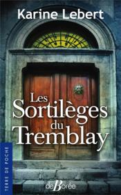 Vente  Les sortileges du Tremblay  - Karine Lebert