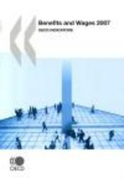 Vente livre :  Benefits and wages ; OECD Indicators (édition 2007)  - Collectif