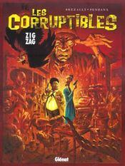 Les corruptibles t.2 ; zigzag - Intérieur - Format classique