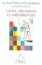 Choix, Decisions Et Preferences - Intérieur - Format classique