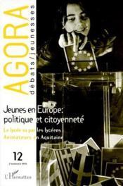 Agora N.12 : Les Jeunes En Europe, Politique Et Citoyennete - Couverture - Format classique