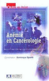 Anemie En Cancerologie - Intérieur - Format classique