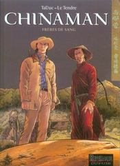 Chinaman t.6 ; frères de sang - Intérieur - Format classique