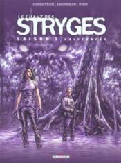 Le chant des stryges ; saison 1 t.6 ; existences - Couverture - Format classique