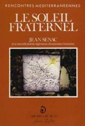 Le Soleil Fraternel. Jean Senac - Couverture - Format classique