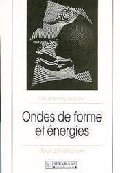 Ondes De Forme Et Energies - Couverture - Format classique