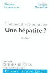 Comment Vit-On Avec Une Hepatite ? - Intérieur - Format classique