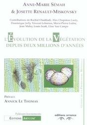 L'Evolution De La Vegetation Depuis Deux Millions D'Annees - Intérieur - Format classique