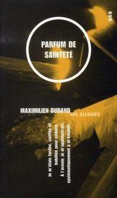Parfum De Saintete - Intérieur - Format classique