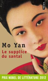 Vente livre :  Le supplice du santal  - Mo Yan