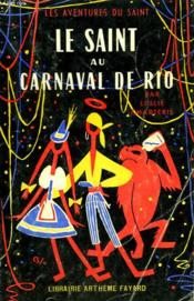 Le Saint Au Carnaval De Rio. Les Aventures Du Saint N°39. - Couverture - Format classique
