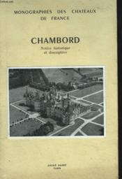Monographies Des Chateaux De France. Chambord, Notice Descriptive Et Historique - Couverture - Format classique