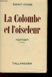 La Colombe Et L'Oiseleur - Couverture - Format classique