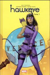 Hawkeye T.1  - Kelly Thompson - Leonardo Romero - Michael Walsh