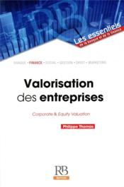 Vente  Valorisation des entreprises ; corporate and equity valuation  - Philippe Thomas