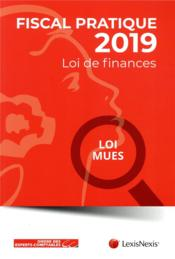 Vente  Fiscal pratique ; lois de finances (édition 2019)  - Infodoc - Collectif