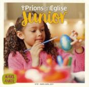 Vente livre :  Prions en Eglise junior N.87 ; mars 2019  - Prions En Eglise Junior