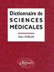 Dictionnaire De Sciences Medicales - Intérieur - Format classique
