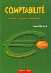 Comptabilité ; 1ère et terminale professionnelles secrétariat ; manuel de l'élève - Intérieur - Format classique
