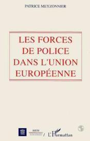 Forces de police dans l'Union européenne - Couverture - Format classique