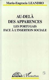 Au-Dela Des Apparences, Les Portugais Face A L'Insertion Sociale - Intérieur - Format classique