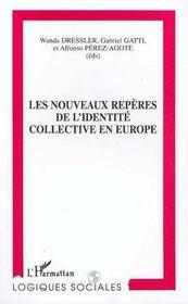 Les Nouveaux Reperes De L'Identite Collective En Europe - Intérieur - Format classique