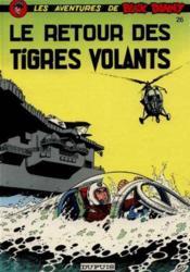 Buck Danny t.26 ; retour des tigres volants - Couverture - Format classique