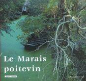 Marais Poitevin ; De Niort A L'Ocean Par La Venise Verte - Intérieur - Format classique