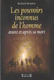 Pouvoirs Inconnus De L'Homme - Intérieur - Format classique