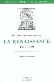 La Renaissance ; 1470-1560 - Intérieur - Format classique