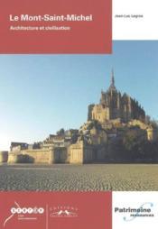 Le Mont Saint-Michel Architecture Et Civilisation - Couverture - Format classique