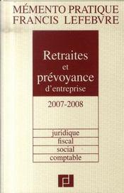 Retraites et prévoyance d'entreprise (éditions 2007/2008) - Intérieur - Format classique